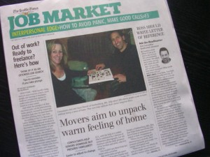 "The Seattle Times article: ""Movers aim to unpack warm feelings of home""  Feb. 22, 2009"